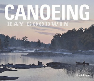 Canoeing - Ray Goodwin 2nd Edition